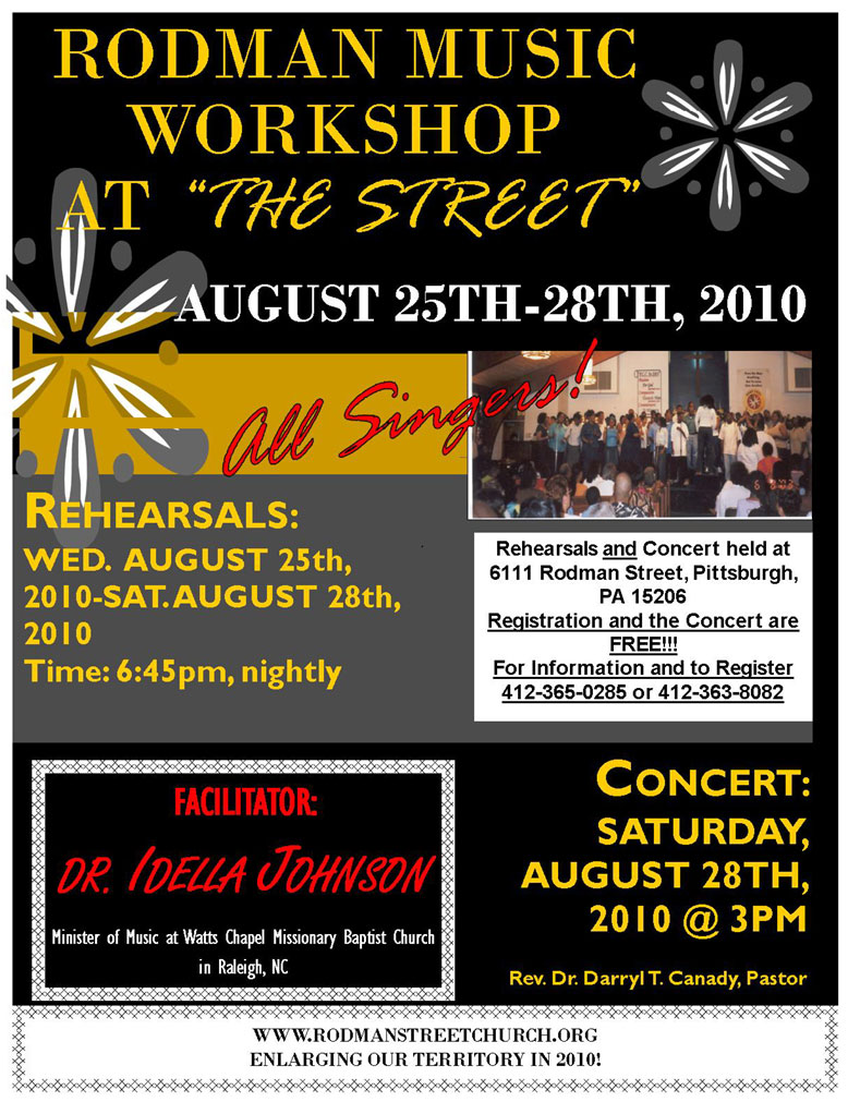 """THE RODMAN STREET MISSIONARY BAPTIST CHURCH MUSIC MINISTRY UNDER THE DIRECTION OF MRS. KATIM BROWN, MINISTER OF MUSIC PRESENT THE RODMAN MUSIC WORKSHOP AT """" ..."""